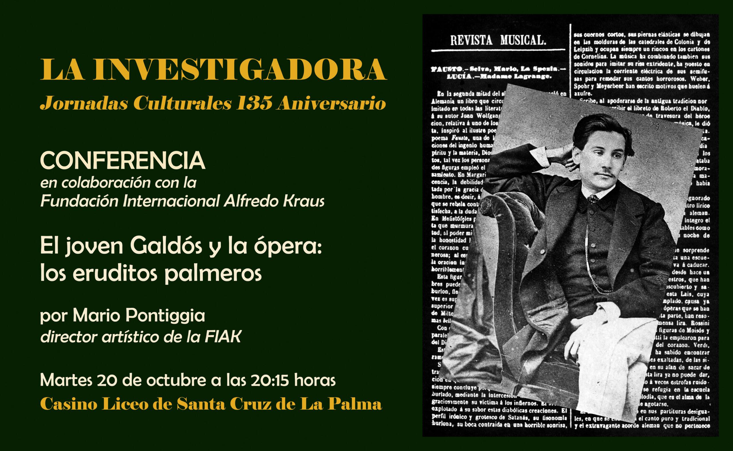 La Fundación Internacional Alfredo Kraus continúa su homenaje a Benito Pérez Galdós con una conferencia sobre sus relaciones en Madrid con los eruditos palmeros de su época